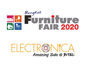 Bangkok Furniture Fair 2020 and Electronica Amazing Sale